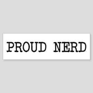 proud nerd Bumper Sticker