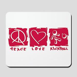 Peace.Love.Kickball Mousepad