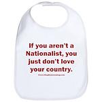 Proud Nationalist Cotton Baby Bib