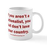 Proud Nationalist 11 oz Ceramic Mug