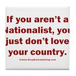 Proud Nationalist Tile Coaster