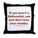 Proud Nationalist Throw Pillow