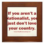 Proud Nationalist Framed Tile