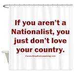 Proud Nationalist Shower Curtain