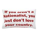 Proud Nationalist Pillow Case