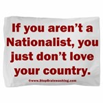 Proud Nationalist Pillow Sham