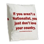 Proud Nationalist Burlap Throw Pillow