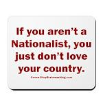 Proud Nationalist Mousepad