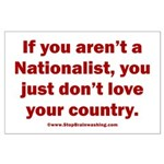 Proud Nationalist Large Poster