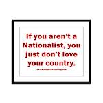 Proud Nationalist Framed Panel Print