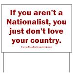 Proud Nationalist Yard Sign