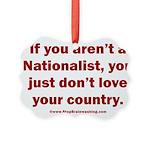 Proud Nationalist Picture Ornament