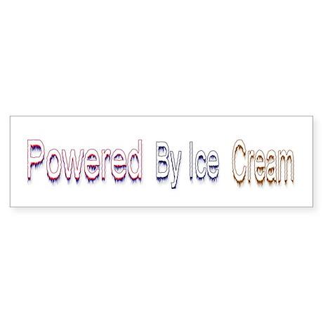 Ice Cream .. Bumper Sticker