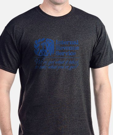 IRS: We've Got What It Takes T-Shirt