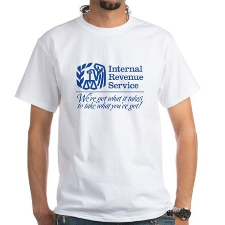 IRS: We've Got What It Takes White T-Shirt