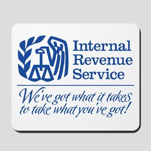 IRS: We've Got What It Takes Mousepad