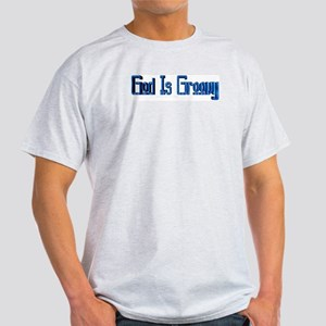God IS Groovy Ash Grey T-shirt