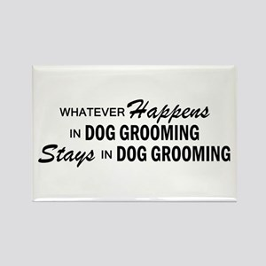 Whatever Happens - Dog Grooming Rectangle Magnet