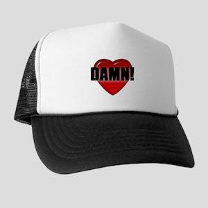 DAMN VALENTINE! Trucker Hat