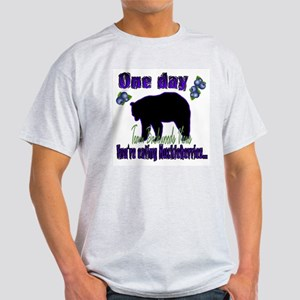 One Day...then BANG!! Light T-Shirt