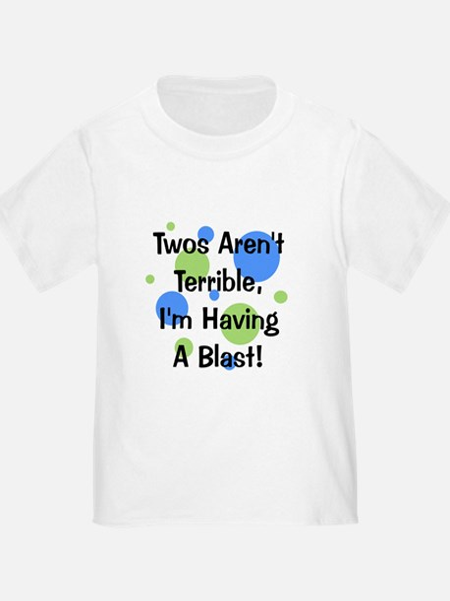 Twos Aren't Terrible T