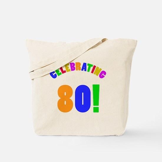Rainbow 80th Birthday Party Tote Bag