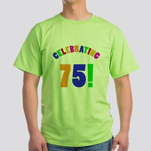 Rainbow 75th Birthday Party Green T-Shirt