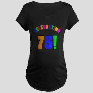 Rainbow 75th Birthday Party Maternity Dark T-Shirt