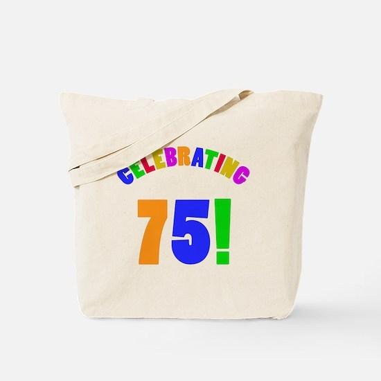 Rainbow 75th Birthday Party Tote Bag