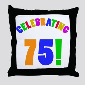 Rainbow 75th Birthday Party Throw Pillow