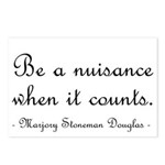 Be a nuisance Postcards (Package of 8)