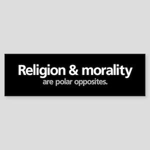 Religion & Morality... Bumper Sticker