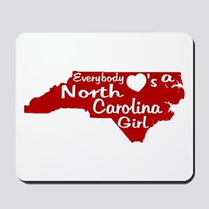 Everybody Loves a NC Girl (Re Mousepad