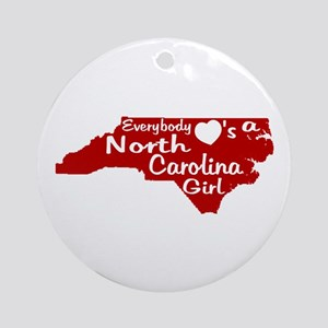 Everybody Loves a NC Girl (Re Ornament (Round)
