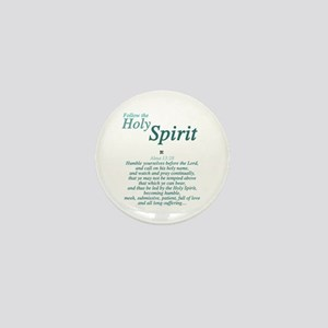 Follow the Holy Spirit Mini Button