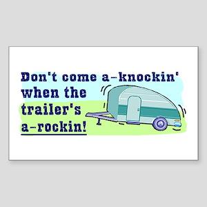 Don't Come A-Knockin Rectangle Sticker