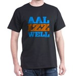 AAL IZZ WELL. Dark T-Shirt