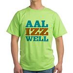 AAL IZZ WELL. Green T-Shirt