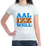 AAL IZZ WELL. Jr. Ringer T-Shirt