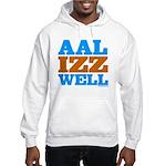 AAL IZZ WELL. Hooded Sweatshirt