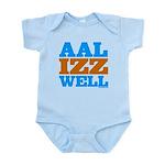 AAL IZZ WELL. Infant Bodysuit
