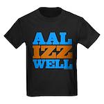 AAL IZZ WELL. Kids Dark T-Shirt