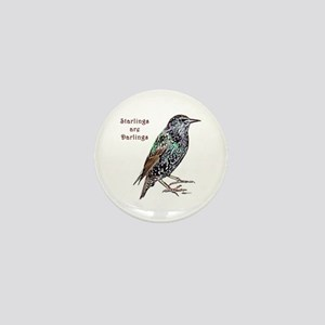 Starlings Are Darlings Mini Button