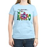 I'm Not Old, I'm Retro Women's Light T-Shirt