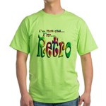 I'm Not Old, I'm Retro Green T-Shirt