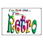 I'm Not Old, I'm Retro Banner