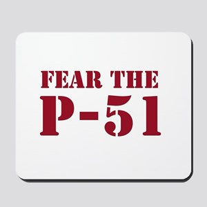Fear the P-51 Mousepad