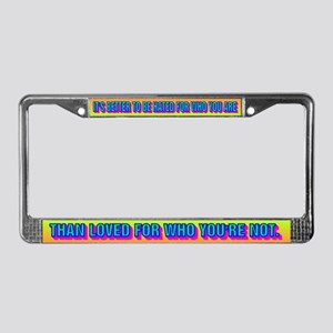 IT'S BETTER TO BE HATED License Plate Frame