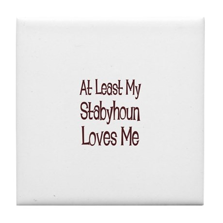 At Least My Stabyhoun Loves M Tile Coaster