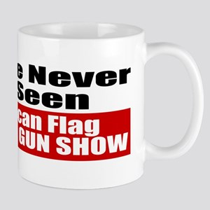 I've Never Seen A Flag Burned Mug